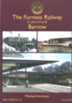"""The Furness Railway in and around Barrow"" by Michael Andrews"