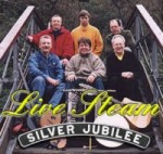 """Silver Jubilee"" - CD by Live Steam"