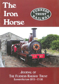 The latest edition of The Iron Horse, the magazine of the Furness Railway Trust